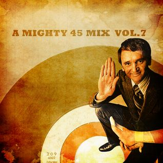 A mighty 45 mix vol.7