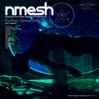Nmesh - Further Dreaming (Mix 4 AMDISCS) [2014]