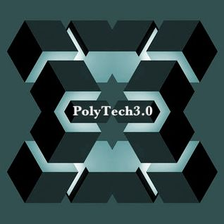 PolyTech3.0 Mix April 2013