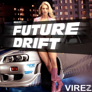 Future Drift (VIREZ in the Mix)