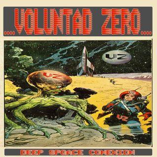 VOLUNTAD ZERO- Deep Space Conexion