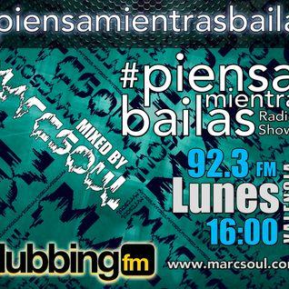 #PiensaMientrasBailas 07 @ Clubbing FM