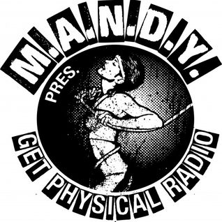 M.A.N.D.Y. presents Get Physical Radio #37 mixed by MANTU - A Physical Selection
