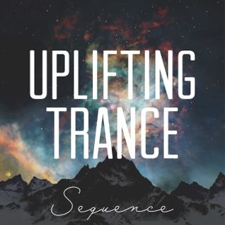 Sequence - Uplifting Trance Top 15 (July 2015)