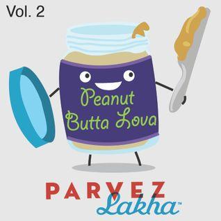 Peanut Butta Lova vol 2
