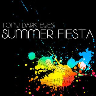 Tony Dark Eyes - Summer Fiesta (LandoPa Rework)