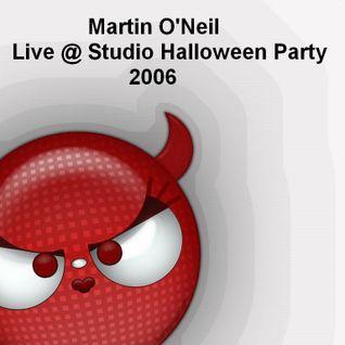 Martin O'Neil - Live @ The Studio Halloween Party '06