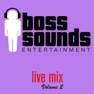 Boss Sounds - Live Mix 2