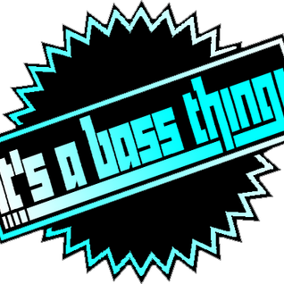 It's A Bass Thing Show on SubFM 19/07/12
