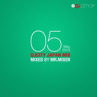 DJCITY 2013 May Top50 MIX by Mr. Mixer