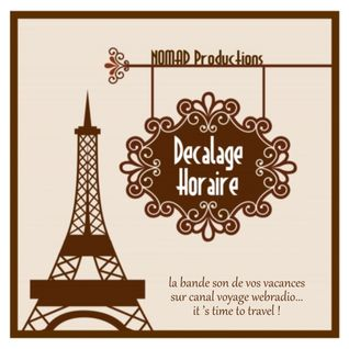 DÉCALAGE HORAIRE !  Vol.1 by Canal Voyage Webradio