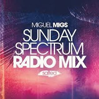 Miguel Migs - Sunday Spectrum Traxsource Radio Mix 03.2016