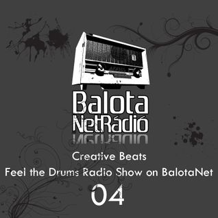 Creative Beats - Feel the Drums 04 [2010.02.27]