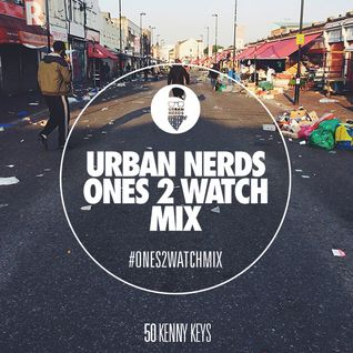 Kenny Keys - Urban #Ones2Watch Mix