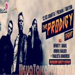 The Prodigy Night BujaTakaMuza (BunTek) Mix