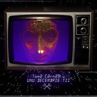 Toma Carnagiu - Unu decembrie trei (CD 1)