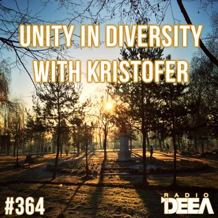 Kristofer - Unity in Diversity 364 @ Radio DEEA (02-01-2016)