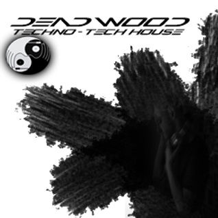 Dead Wood (Live Mix 013) Exclusive Techno/Tech House Feat Davide Squillace Huxley & Sam Russo