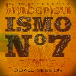 Timberism - ismo nº 7 (3Ball Session)