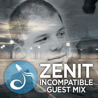 Zenit Incompatible Guest Mix - Tone Troopers Radio Show #5 - 19.03.2015.