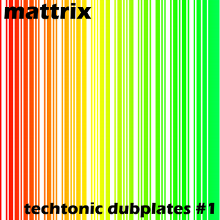 Techtonic Dubplates #1
