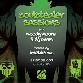 Moody Moore & DJ Seven Feat. Kinetiks MC - Soulstealer Sessions EP03