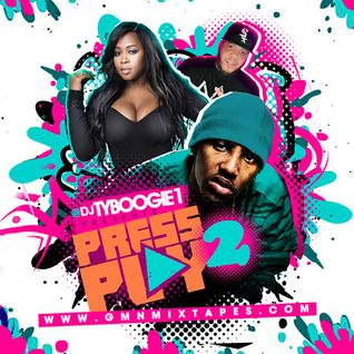 "DJTYBOOGIE ""PRESS PLAY Part 2"" THE MIXTAPE  *HipHop