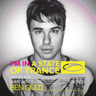 Ben Gold - A State Of Trance 750 Toronto, Canada (30-01-2016)