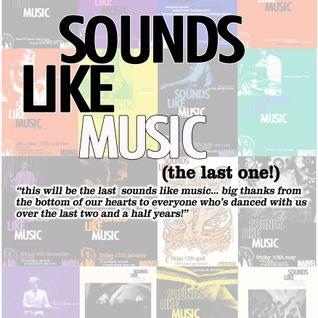 Last Ever Sounds Like Music