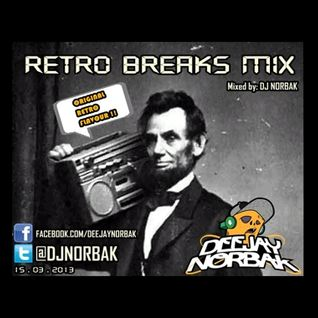 DJ NORBAK - Retro Breaks Mix [15.03.2013]