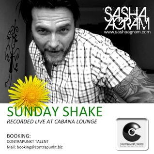 SASHA AGRAM - SUNDAY SHAKE recorded live at Cabana Lounge