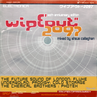 """wipE'out"""" 2097 - [20th Anniversary Edition] [Mixed by Steve Callaghan]"""