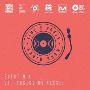 T2H 181 – Processing Vessel Guest Mix [21.04.2016]