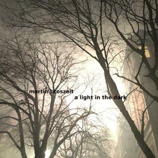 a light in the dark  - Ibiza Global Radio Podcast