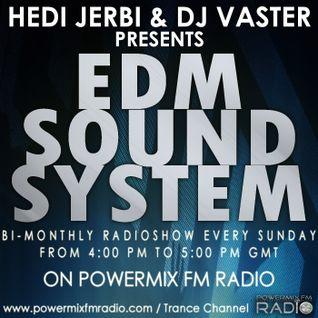 Hedi Jerbi & DJ Vaster pres. EDM Sound System #9 @ Powermix FM Radio (27-01-2013)