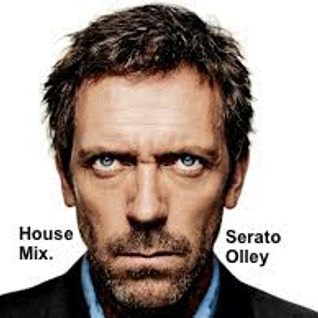 House Mix - Serato Olley