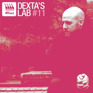 Dexta's Lab #11