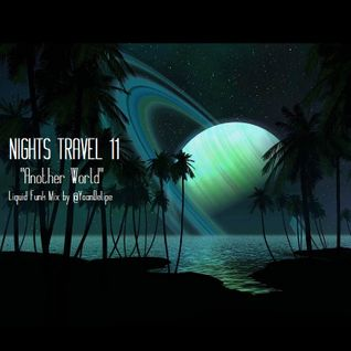 @YoanDelipe - Nights Travels 11 (Living In Another World)