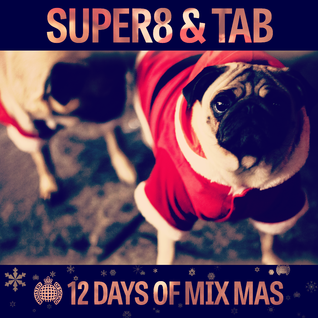 12 Days of Mix Mas: Day Eleven - Super8 & Tab