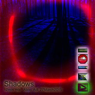 Shadows 12min mix Aboo Adl Mixcloud 27March2015