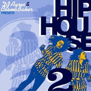 "DJ Ayres & Cosmo Baker ""Hip-House Volume 2"""