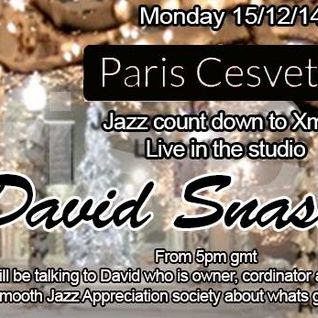Groove Suite Sessions XI 15 -12-14 with David Snashfold from SJAS