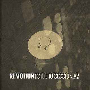 REMOTION - Studio Session #2