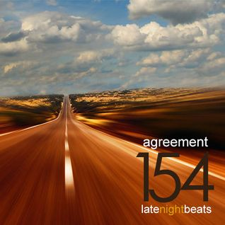 Late Night Beats by Tony Rivera - Episode 154: Agreement