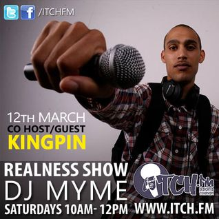 DJ Myme - The Realness Show 152 - Kingpin