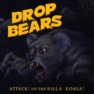 Killa Koala - Drop Bears!