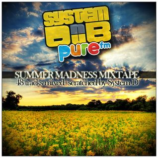 Summer Madness Mixtape - 46 tracks in 82 minutes!