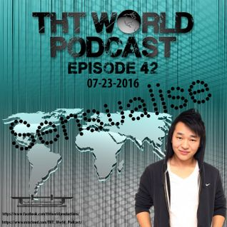 THT World Podcast episode 42 by Sensualise