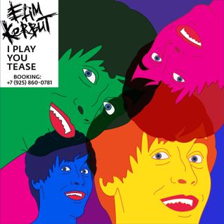 Efim Kerbut - I play you tease #76