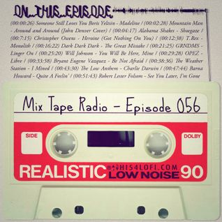 Mix Tape Radio | EPISODE 056
